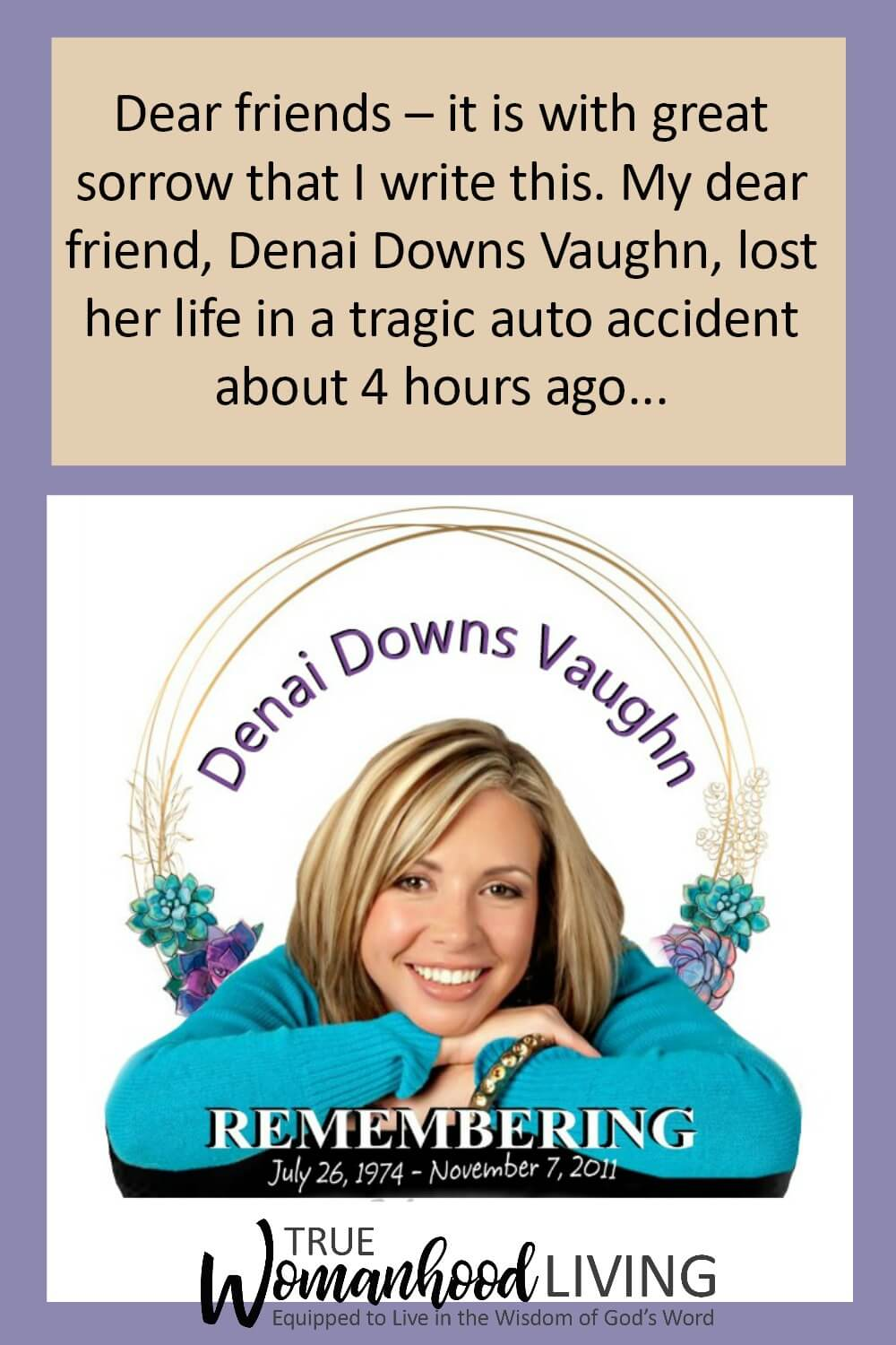 Remembering | Honoring Denai Downs Vaughn