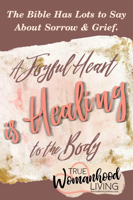 A Joyful Heart Is Healing To The Body