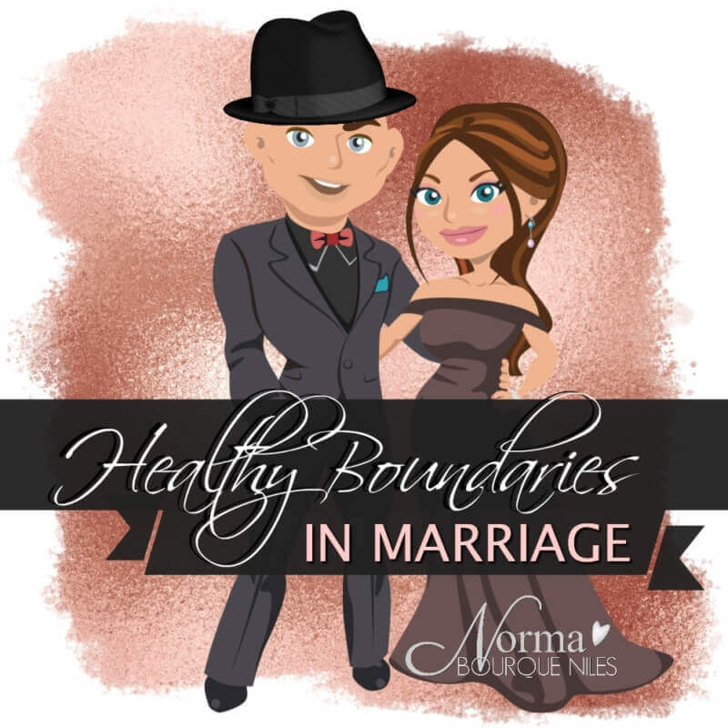 Healthy Boundaries in Marriage