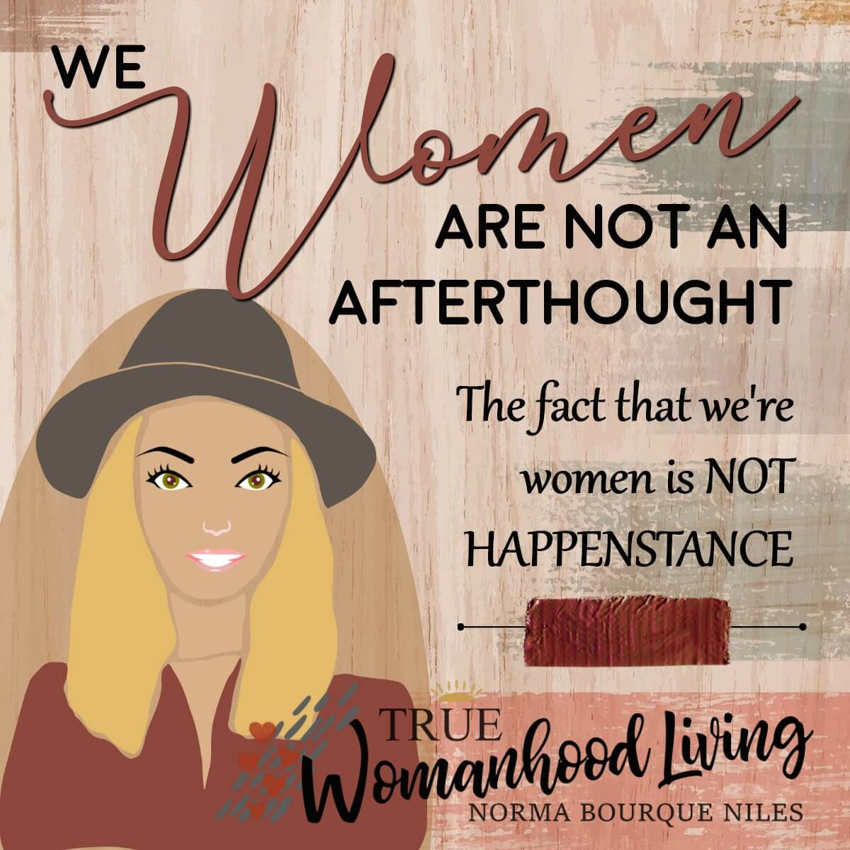 We Women Are Not An Afterthought