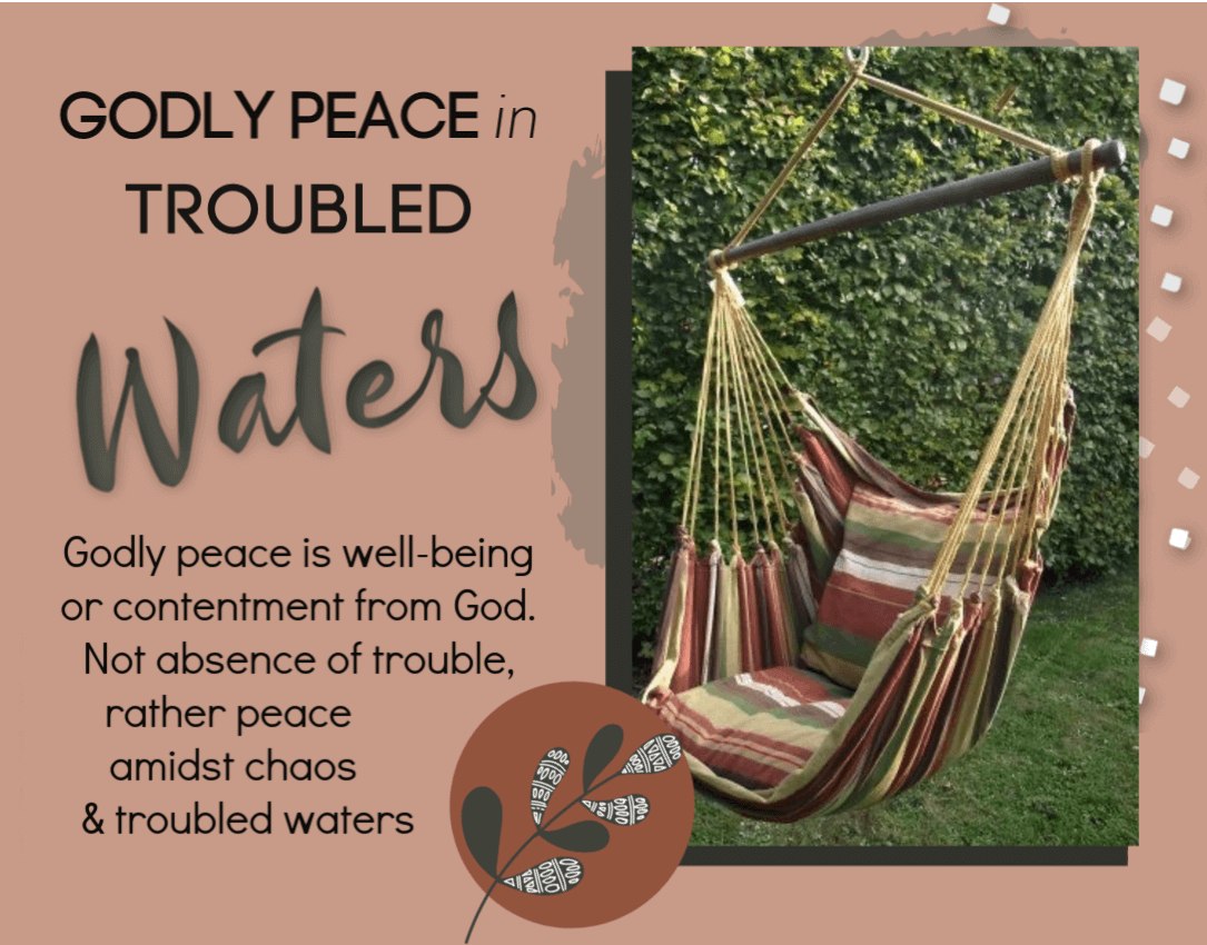Godly Peace in Troubled Waters