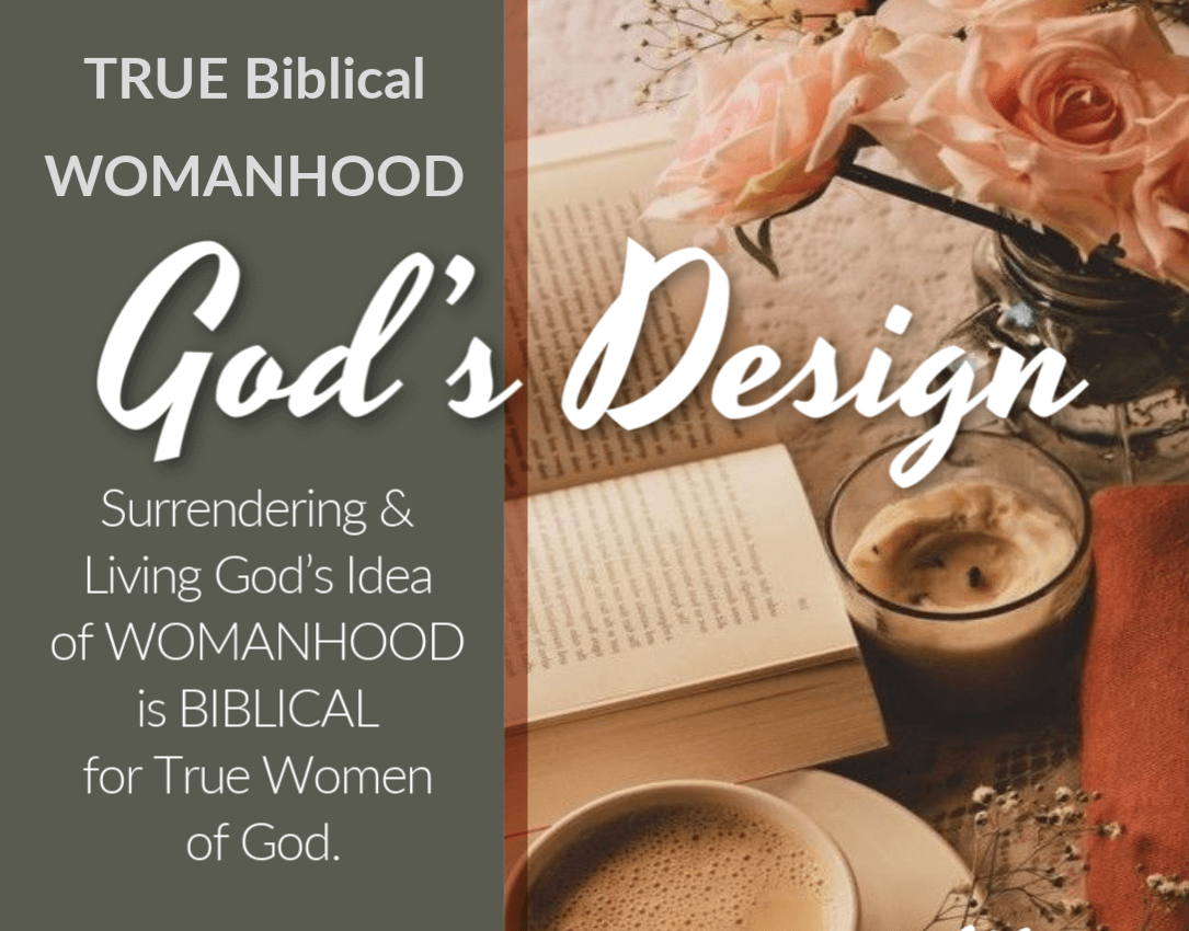 True-Biblical-Womanhood-Gods-Design